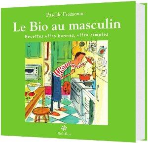 Le livre Le bio au masculin